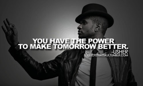 Usher quote #1