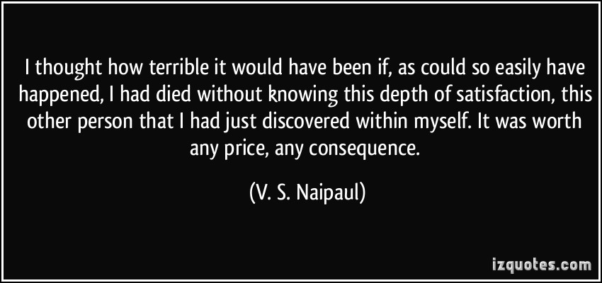 V. S. Naipaul's quote #1