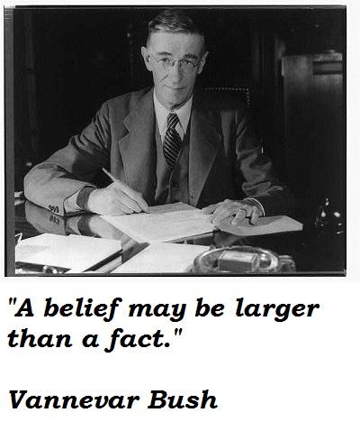 Vannevar Bush's quote #3