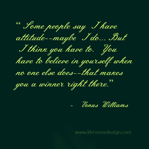 Venus Williams's quote #1