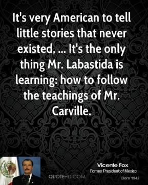 Vicente Fox's quote #1