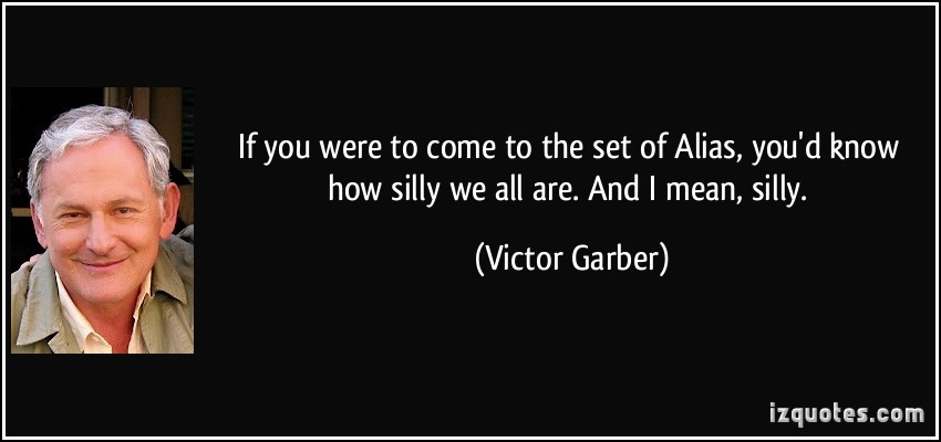 Victor Garber's quote #1