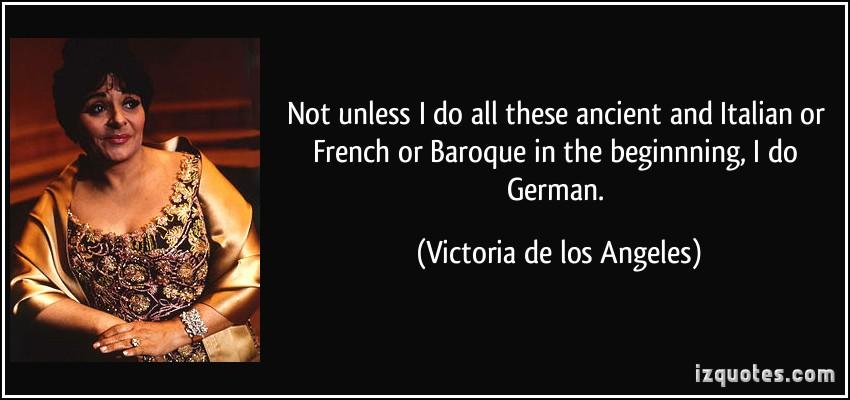 Victoria de los Angeles's quote #6