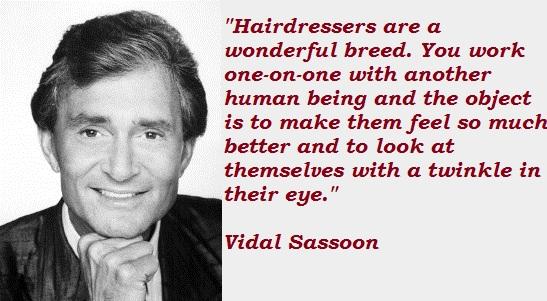 Vidal Sassoon's quote #3