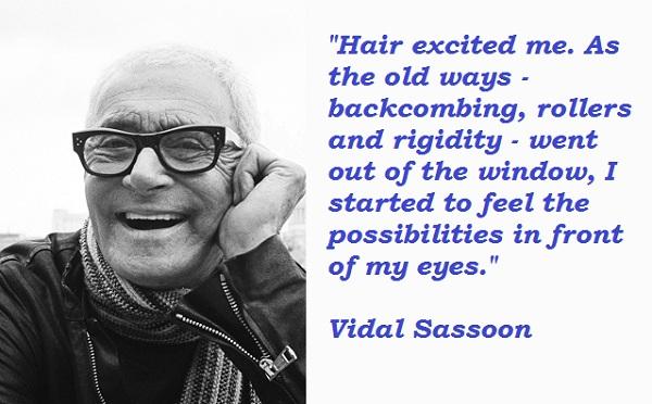 Vidal Sassoon's quote #4