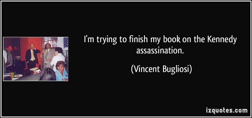 Vincent Bugliosi's quote #1