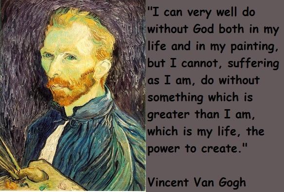 Vincent Van Gogh's quote #3