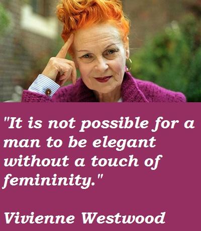 Vivienne Westwood's quote #8