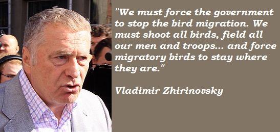 Vladimir Zhirinovsky's quote #8