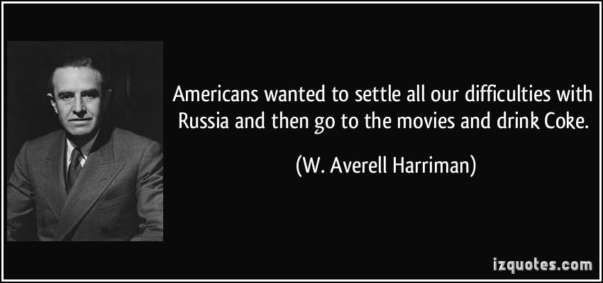 W. Averell Harriman's quote #6