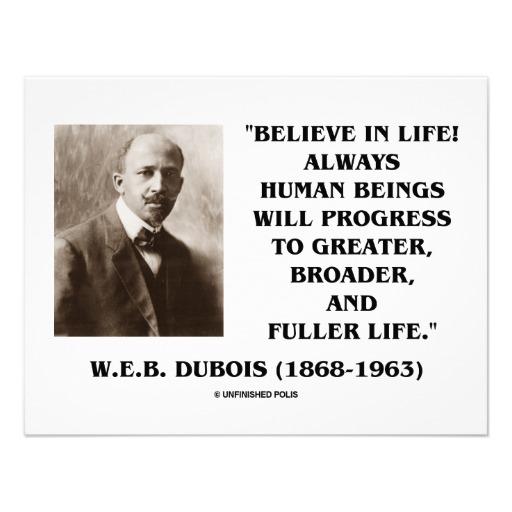 W. E. B. Du Bois's quote #4