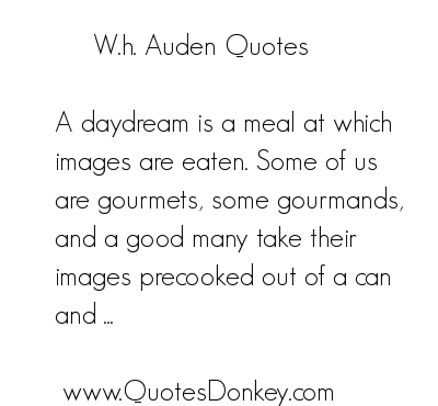 W. H. Auden's quote #7