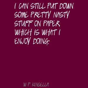W. P. Kinsella's quote #4