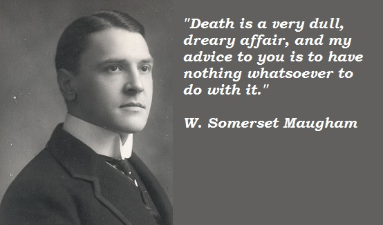 W. Somerset Maugham's quote #7