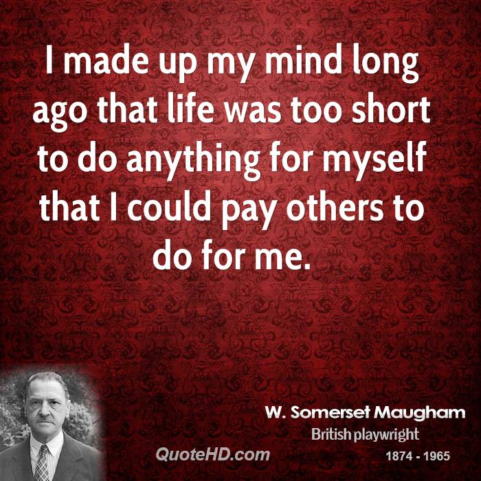 W. Somerset Maugham's quote #2