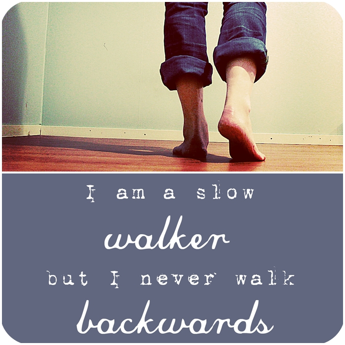 Walk quote #8