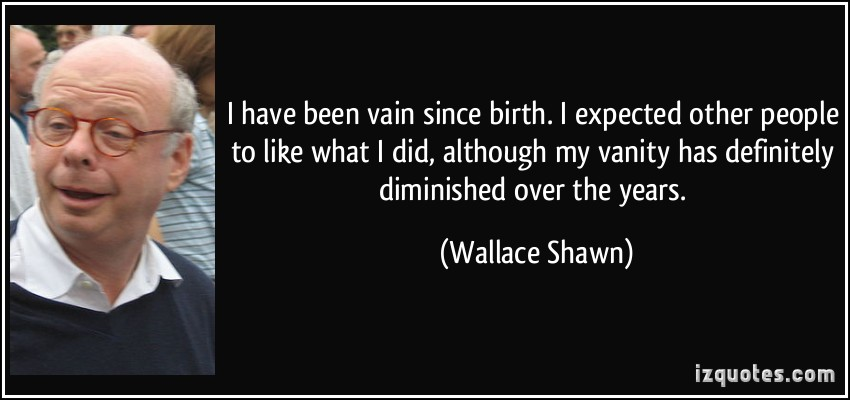 Wallace Shawn's quote #2
