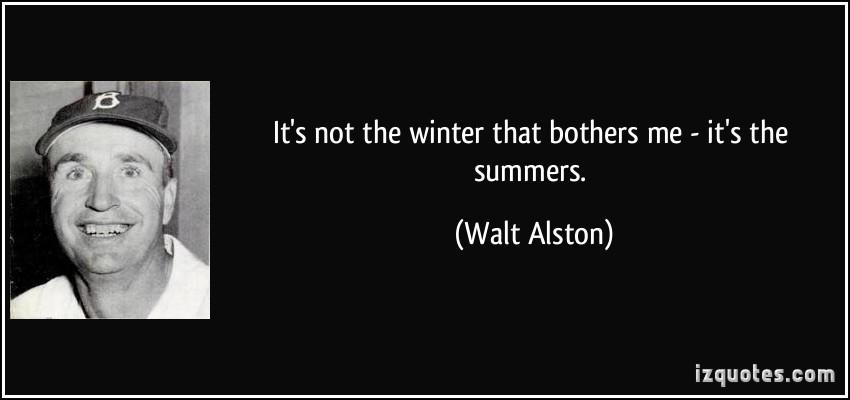 Walt Alston's quote #1