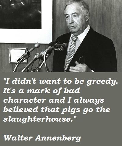 Walter Annenberg's quote #7