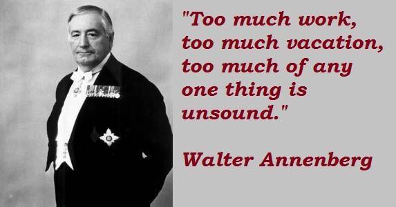 Walter Annenberg's quote #3