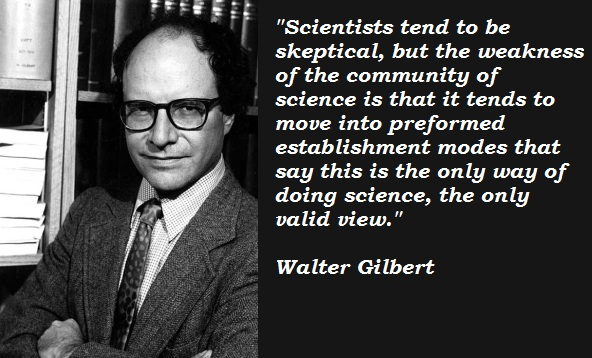 Walter Gilbert's quote #3