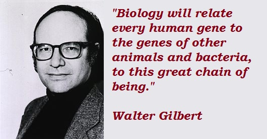 Walter Gilbert's quote #1