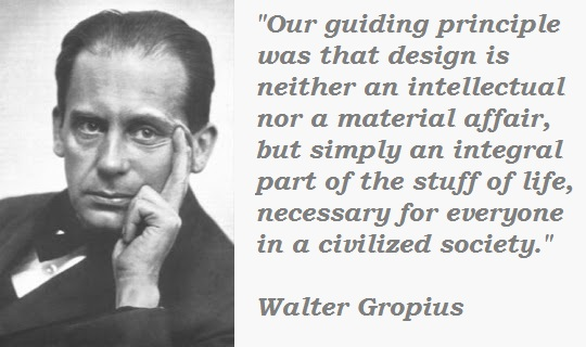 Walter Gropius's quote #7