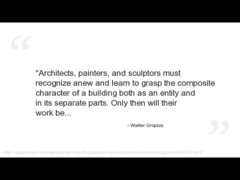 Walter Gropius's quote #3