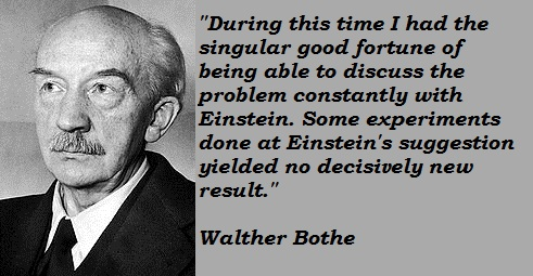 Walther Bothe's quote #2