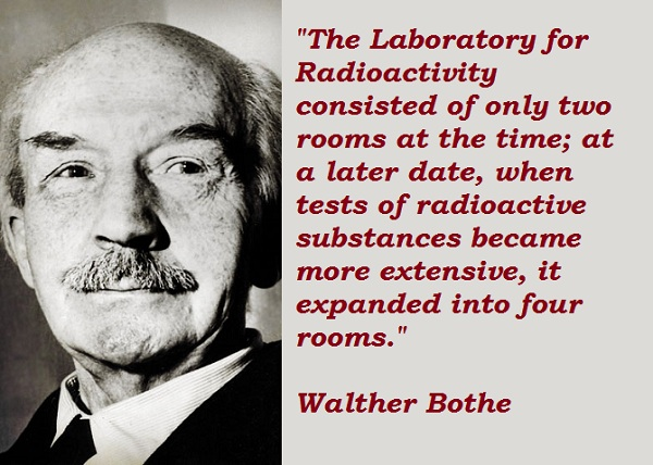 Walther Bothe's quote #4