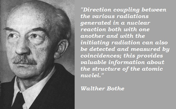 Walther Bothe's quote #1