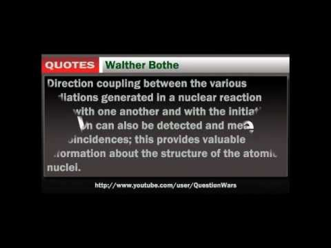 Walther Bothe's quote #3