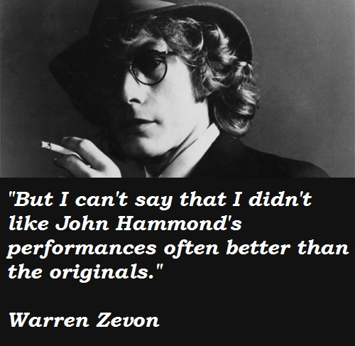 Warren Zevon's quote #6