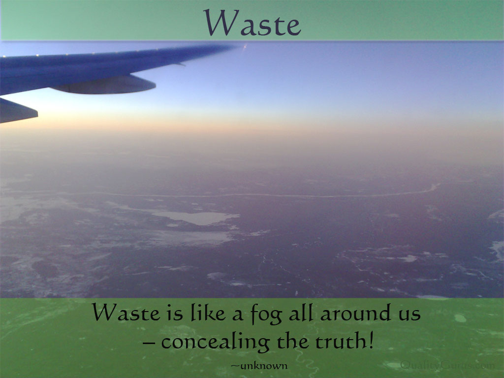 Waste quote #4