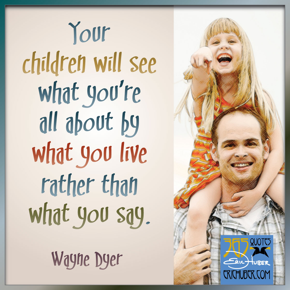 Wayne Dyer's quote #6