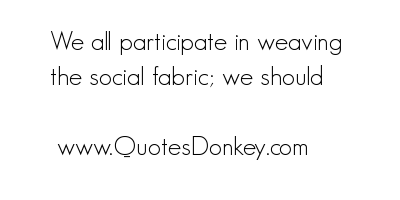 Weaving quote #1