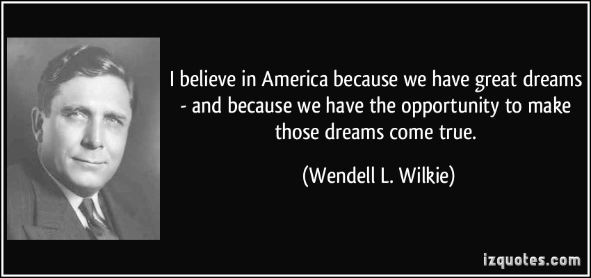 Wendell L. Wilkie's quote