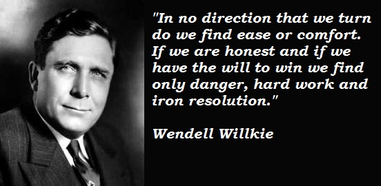 Wendell Willkie's quote #2