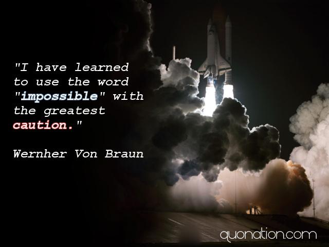 Wernher von Braun's quote #1