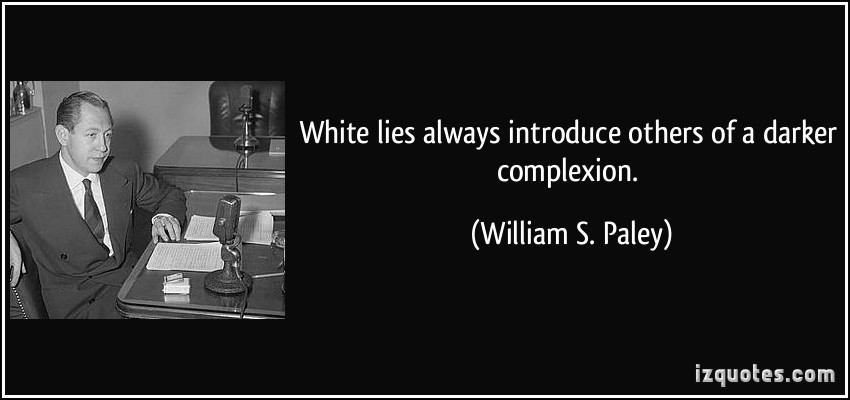 White Lies quote #2
