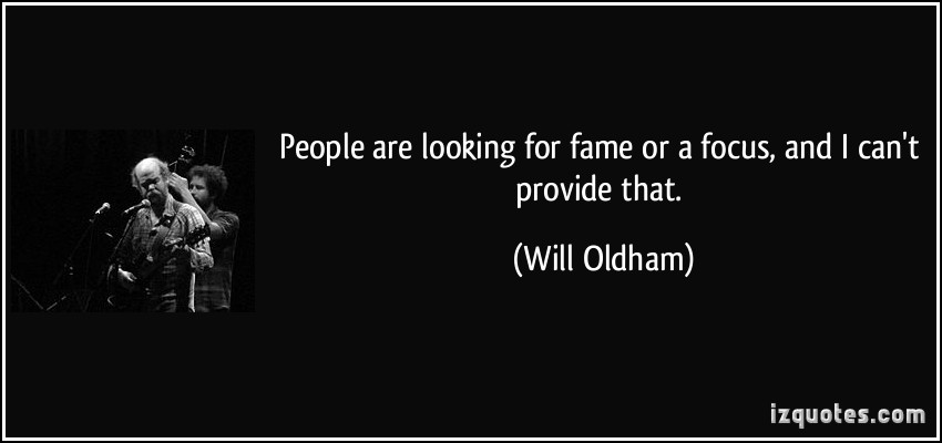 Will Oldham's quote #2