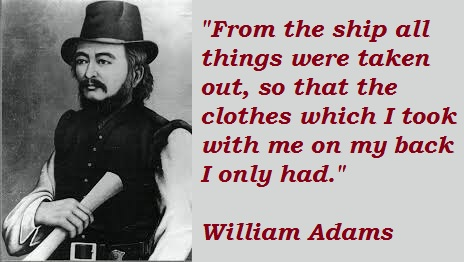 William Adams's quote #3