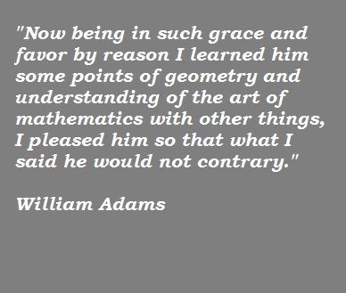 William Adams's quote #1