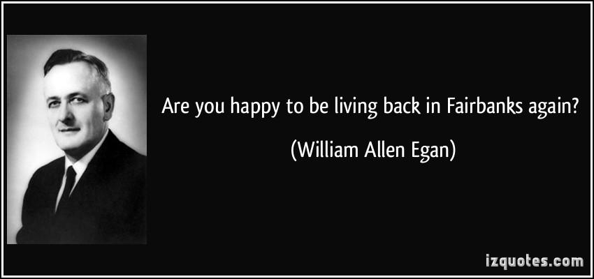 William Allen Egan's quote #1