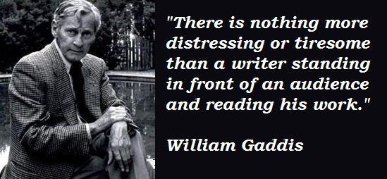 William Gaddis's quote #3