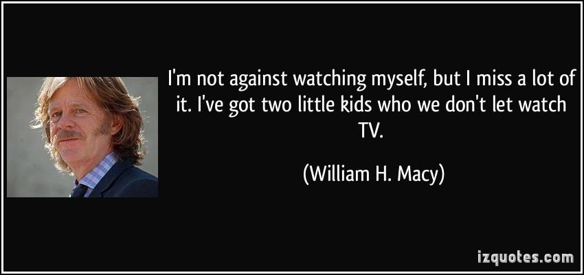 William H. Macy's quote #6