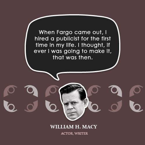 William H. Macy's quote #5