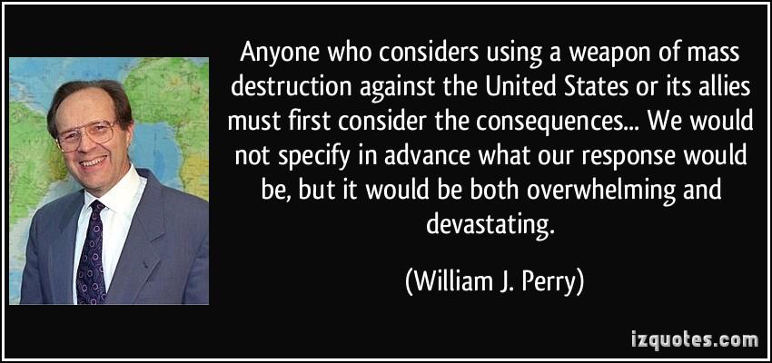 William J. Perry's quote #1
