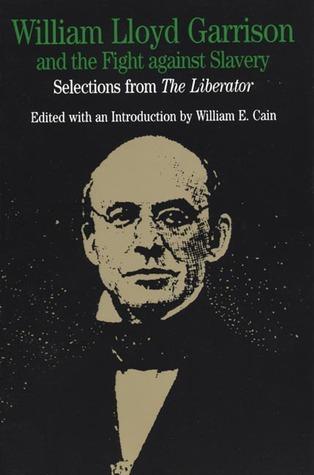 William Lloyd Garrison's quote #3