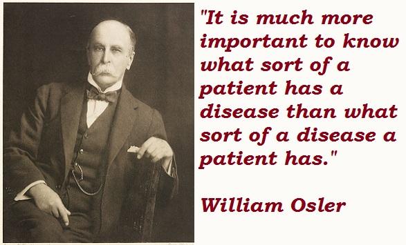 William Osler's quote #6